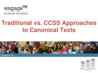 Traditional vs. CCSS Approaches to Canonical Texts