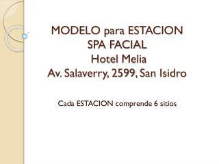 MODELO para ESTACION  SPA FACIAL  Hotel  Melia Av. Salaverry, 2599,San Isidro