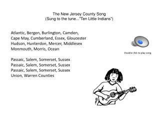 "The New Jersey County  Song ( Sung to the tune...""Ten Little Indians"")"
