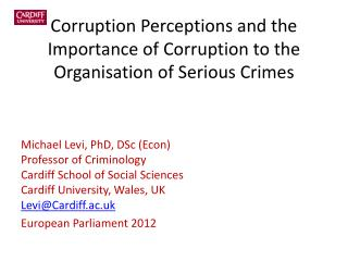 Corruption Perceptions and the Importance of Corruption to the Organisation of Serious Crimes
