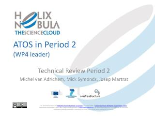 ATOS in  Period  2  (WP4 leader)