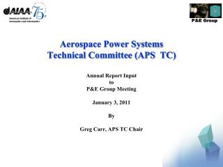 Aerospace Power Systems  Technical Committee (APS  TC)