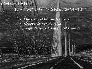 CHAPTER 9: NETWORK MANAGEMENT