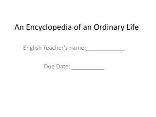 An Encyclopedia of an Ordinary Life
