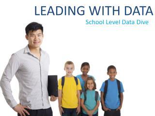 School Level Data Dive