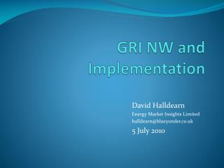 GRI NW and Implementation