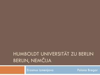 Humboldt universität zu berlin berlin, Nemčija