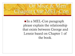 """Of Mice & Men"" Chapter One MEL-Con"