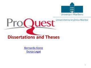 Dissertations and Theses Bernarda Korez Dunja Legat