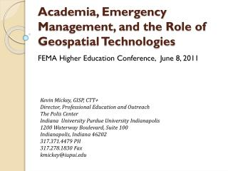 Academia, Emergency Management, and the Role of Geospatial Technologies