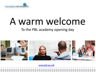 A  warm welcome To the PBL  academy opening day