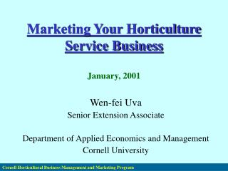 Cornell Horticultural Business Management and Marketing Program
