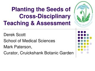 Planting the Seeds of Cross-Disciplinary Teaching & Assessment