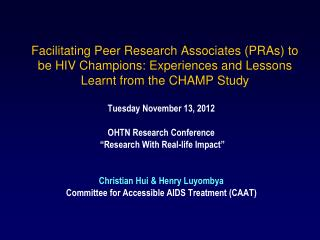 "Tuesday November 13, 2012 OHTN Research Conference  ""Research With Real-life Impact"""