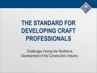 The Standard for developing craft professionals