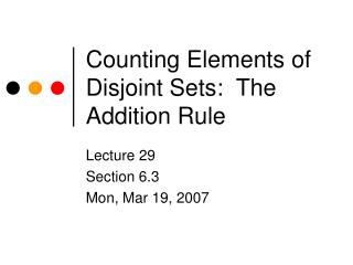 Counting Elements of Disjoint Sets:  The Addition Rule