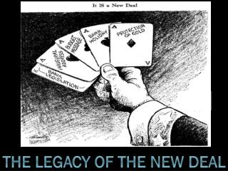 The Legacy of the New deal