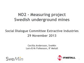 NO2  - Measuring  project  Swedish  underground  mines