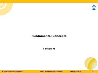 Fundamental Concepts (2 sessions)