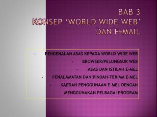 BAB 3 KONSEP 'WORLD WIDE WEB'  DAN E-MAIL