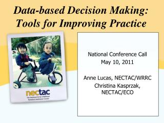 Data-based Decision Making: Tools for Improving Practice