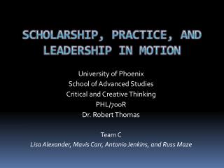 Scholarship, PRACTICE, and LEADERSHIP in MOTION