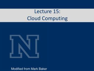Lecture 15: Cloud Computing