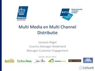 Multi Media en Multi Channel Distributie