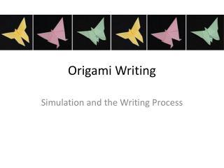Origami Writing
