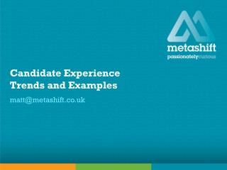 Candidate Experience Trends and Examples