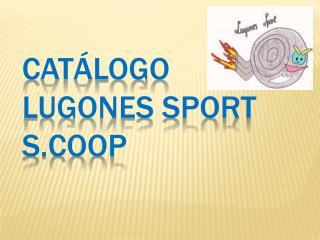 Catálogo Lugones Sport S.Coop