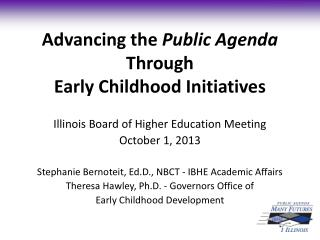 Advancing the  Public Agenda  Through  Early Childhood Initiatives