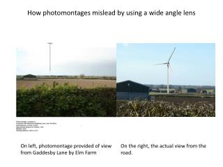 How photomontages mislead by using a wide angle lens