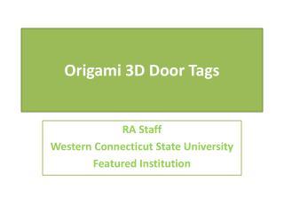 Origami 3D Door Tags