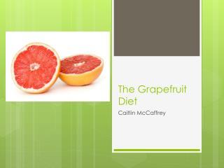 The Grapefruit Diet