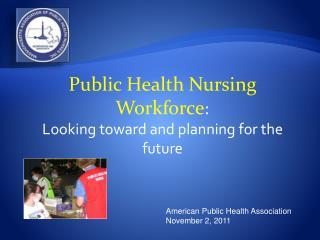 American Public Health Association  November 2, 2011