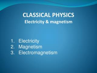 Electricity Magnetism 3.Electromagnetism