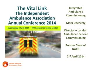 Integrated  Ambulance Commissioning Mark Docherty