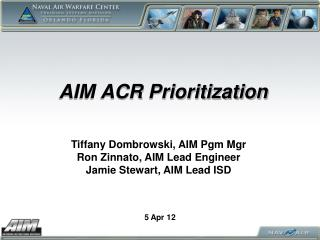 AIM ACR Prioritization