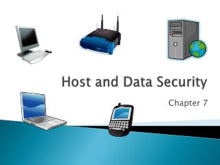 Host and Data Security