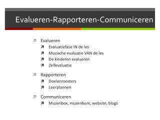 Evalueren-Rapporteren-Communiceren