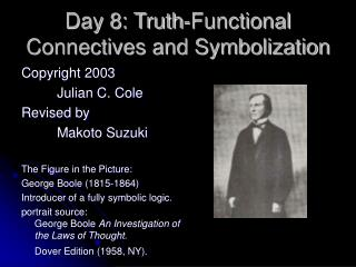 Day 8: Truth-Functional Connectives and Symbolization