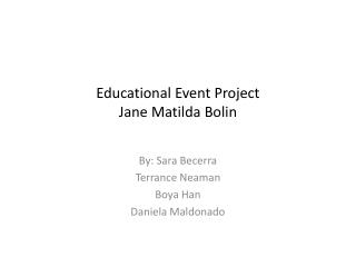 Educational Event Project Jane Matilda Bolin