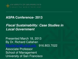 ASPA Conference- 2013 Fiscal Sustainability: Case Studies in Local Government