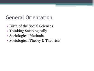 General Orientation
