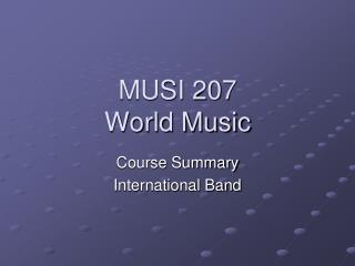 MUSI 207 World Music