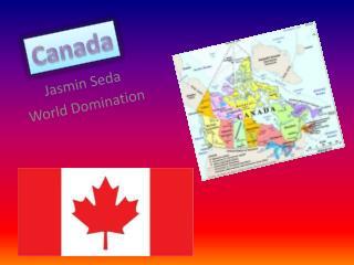 Jasmin Seda World Domination