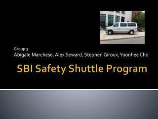 SBI Safety Shuttle Program