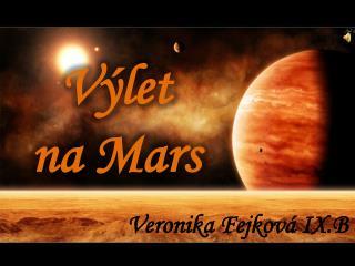 Výlet  na Mars