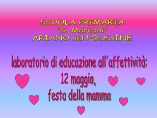 laboratorio di educazione all'affettività: 12 maggio,  festa della mamma